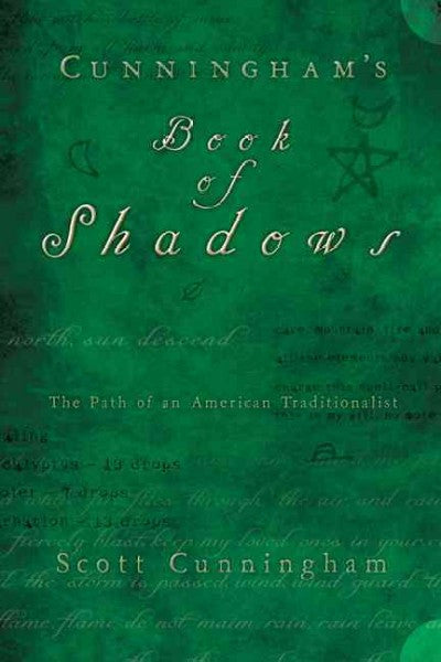 Cunningham's Book of Shadows : The Path of an American Traditionalist