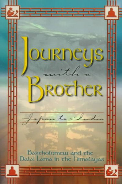 Journeys With a Brother : Japan to India