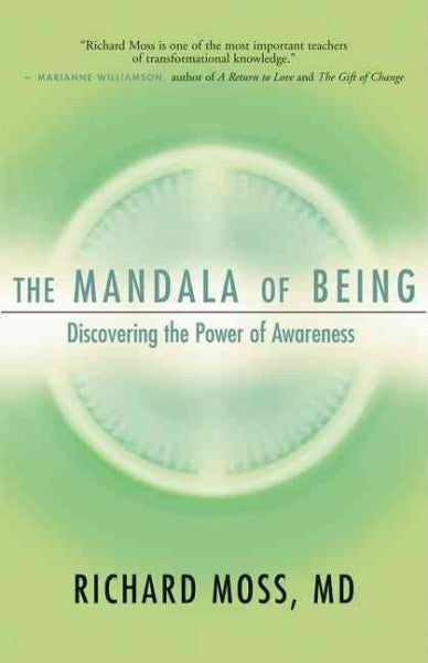 Mandala of Being : Discovering the Power of Awareness