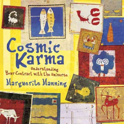 Cosmic Karma : Understanding Your Contract With the Universe