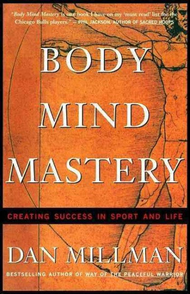 Body Mind Mastery : Training for Sport and Life