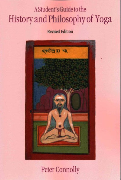 Student's Guide to the History and Philosophy of Yoga