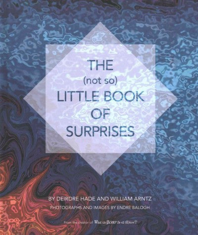 Not So Little Book of Surprises : Words From the Mystical Vision and Poetry of Deirder Hade