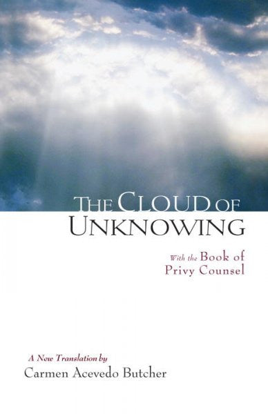 Cloud of Unknowing : With the Book of Privy Counsel
