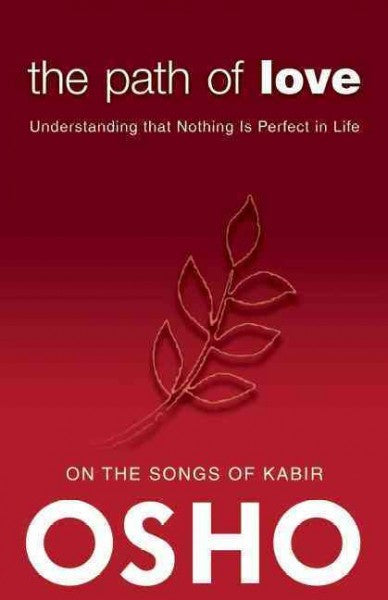 Path of Love : Understanding that Nothing Is Perfect in Life