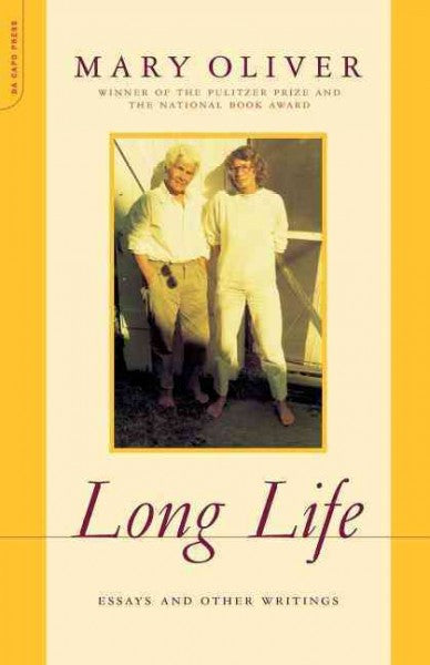 Long Life : Essays and Other Writings