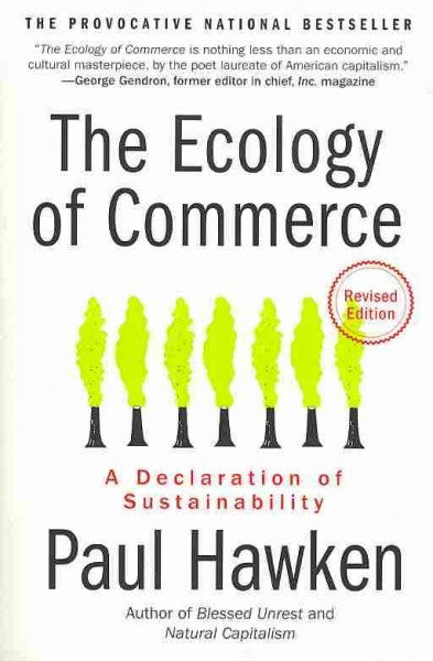 Ecology of Commerce : A Declaration of Sustainability