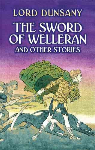 Sword Of Welleran : And Other Stories