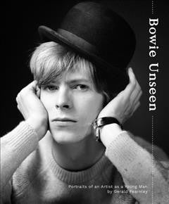 Bowie Unseen : Portraits of an Artist as a Young Man
