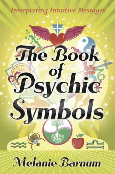 Book of Psychic Symbols : Interpreting Intuitive Messages