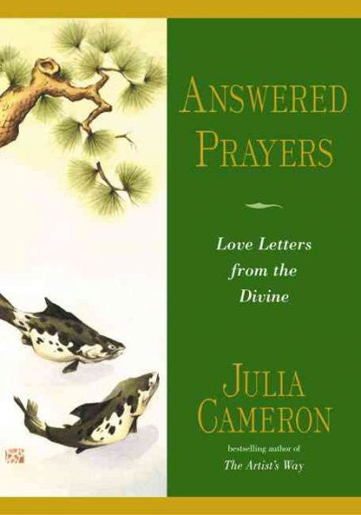 Answered Prayers : Love Letters from the Divine