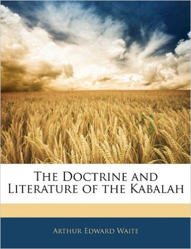 Doctrine and Literature of the Kabalah