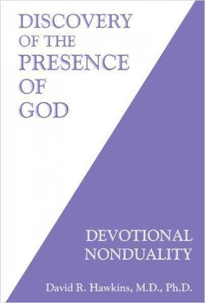 Discovery of the Presence of God : Devotional Nonduality