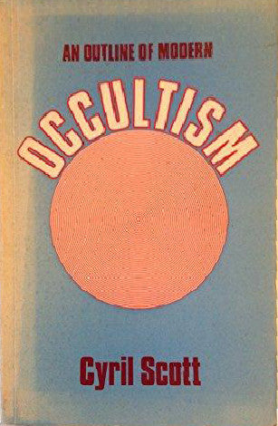 Outline of Modern Occultism 1935