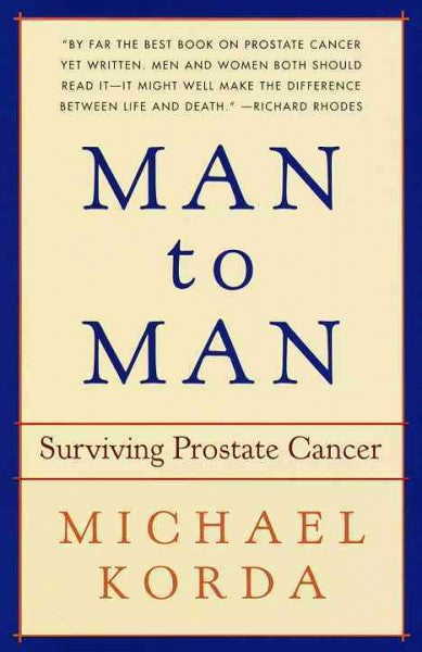 Man to Man : Surviving Prostate Cancer