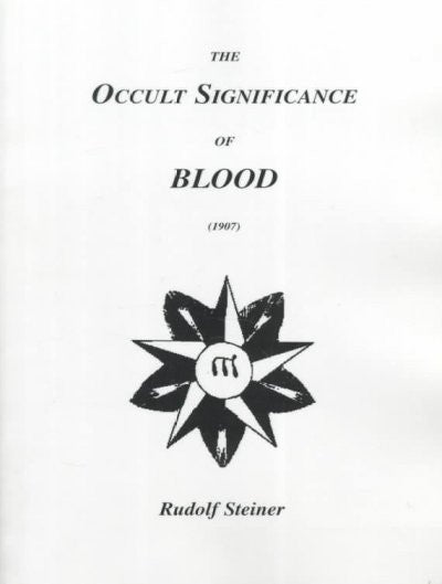 Occult Significance of Blood (1907)
