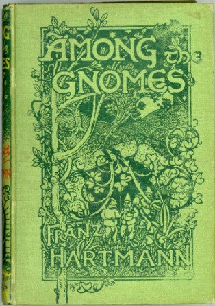 Among the Gnomes : An Occult Tale of Adventure in the Untersberg