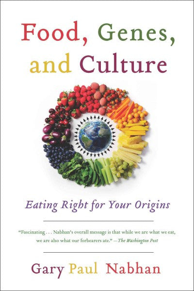 Food, Genes, and Culture : Eating Right for Your Origins