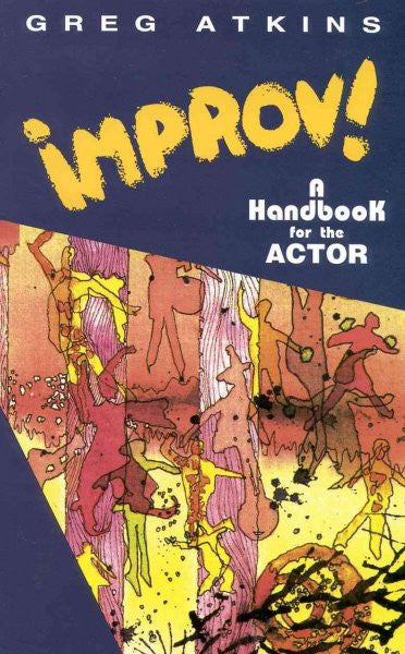 Improv! : A Handbook for the Actor