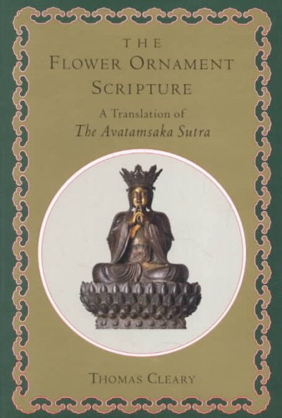 Flower Ornament Scripture/a Translation of the Avatamsaka Sutra