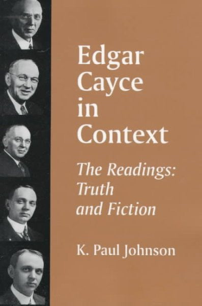 Edgar Cayce in Context : The Readings : Truth and Fiction