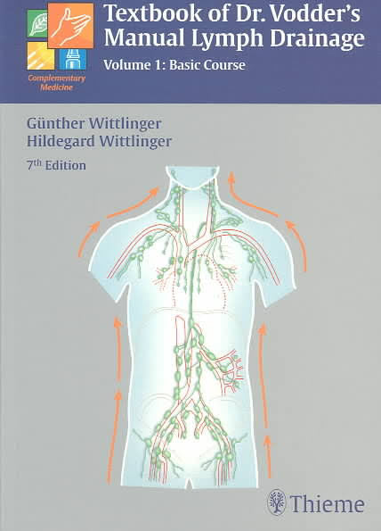 Textbook of Dr Vodder's Manual Lymph Drainage : Basic Course