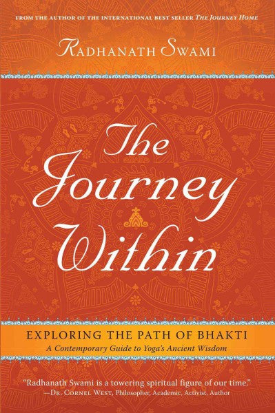Journey Within : Exploring the Path of Bhakti: A Contemporary Guide to Yoga's Ancient Wisdom