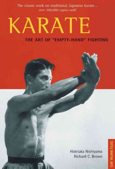 Karate : The Art of Empty-Hand Fighting