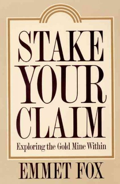 Stake Your Claim : Exploring the Gold Mine Within