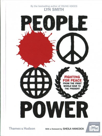 People Power : Fighting for Peace from the First World War to the Present