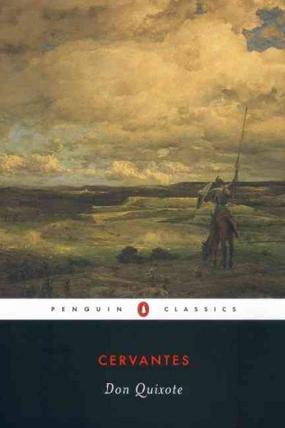 Don Quixote : The Ingenious Hidalgo De LA Mancha