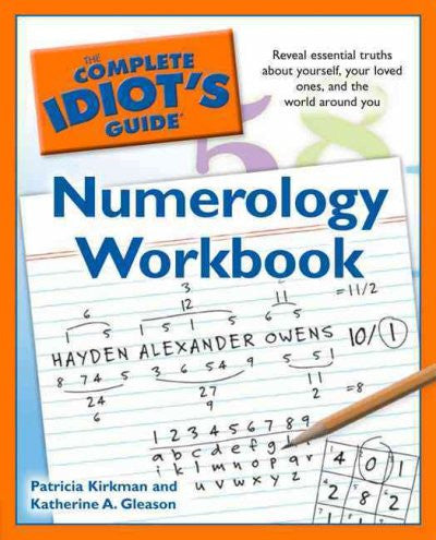 Complete Idiot's Guide Numerology Workbook