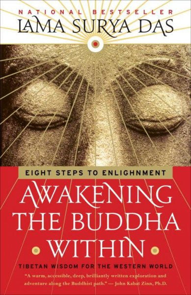 Awakening the Buddha Within : Eight Steps to Enlightenment