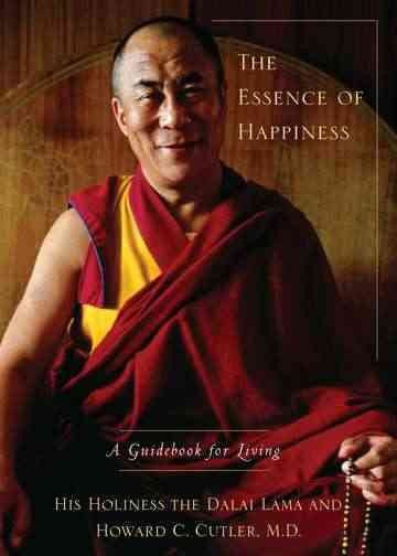 Essence of Happiness : A Guidebook for Living