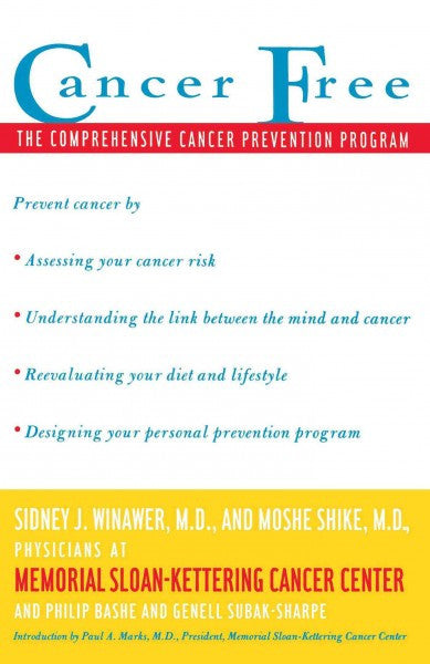 Cancer Free : The Comprehensive Cancer Prevention Program
