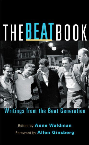 Beat Book : Writings from the Beat Generation