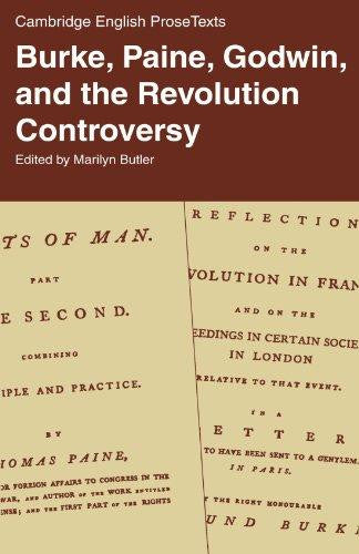 Burke, Paine, Godwin and the Revolution Controversy