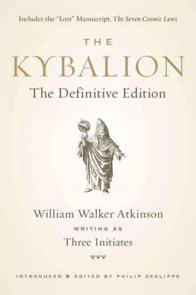Kybalion : The Definitive Edition