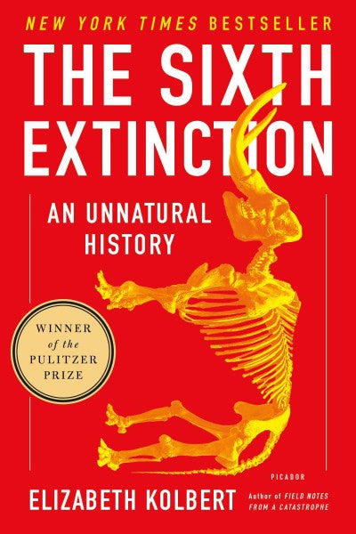 Sixth Extinction : An Unnatural History
