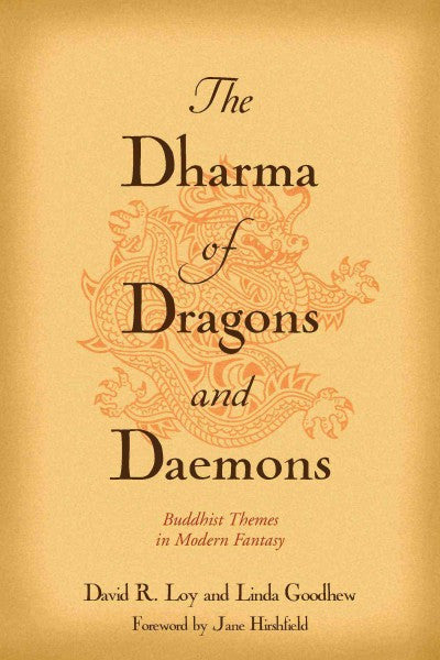 Dharma Of Dragons And Daemons : Buddhist Themes In Modern Fantasy