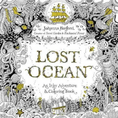 Lost Ocean Adult Coloring Book : An Underwater Adventure & Coloring Book
