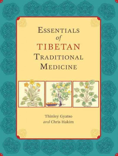 Essentials of Tibetan Traditional Medicine
