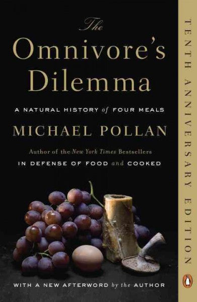 Omnivore's Dilemma : A Natural History of Four Meals