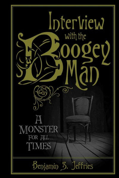 Interview With the Boogeyman : A Monster for All Times