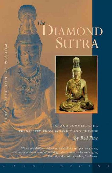 Diamond Sutra : The Perfection of Wisdom
