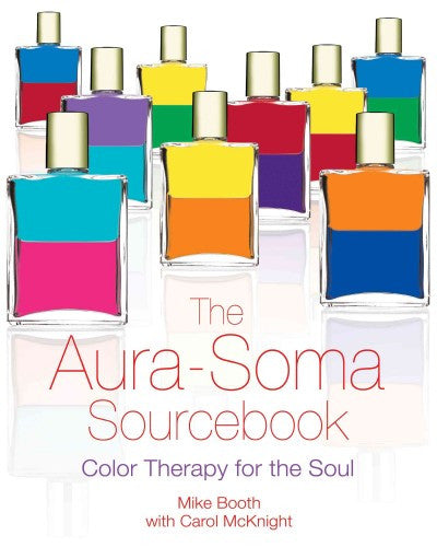Aura-Soma Sourcebook : Color Therapy for the Soul