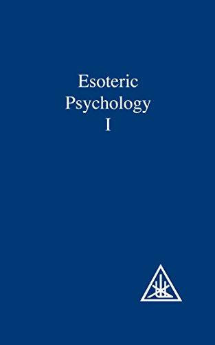 Esoteric Psychology : A Treatise on the Seven Rays