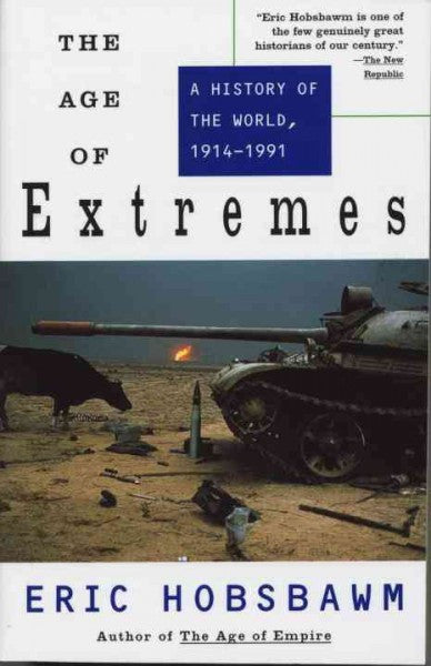 Age of Extremes : A History of the World, 1914-1991