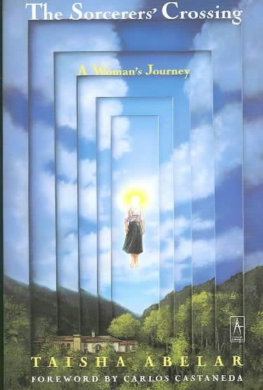 Sorcerer's Crossing : A Woman's Journey