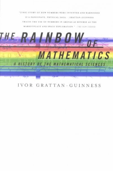 Rainbow of Mathematics : A History of the Mathematical Sciences
